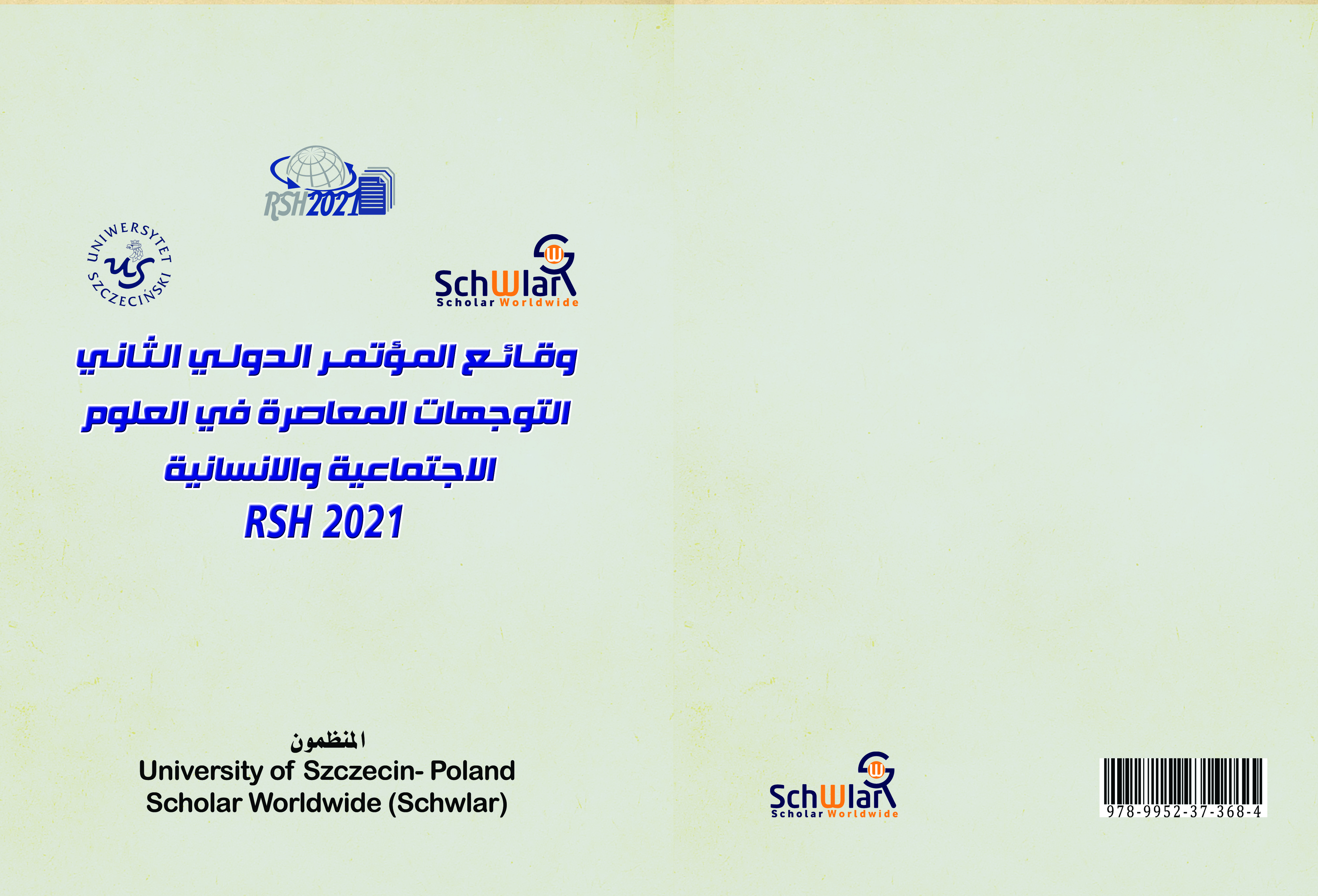Publishing the Second International Conference RSH2021 Researches;